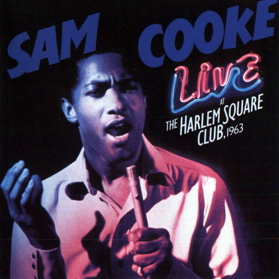 Sam_Cooke-Live_At_The_Harlem_Square_Club,_1963-Frontal